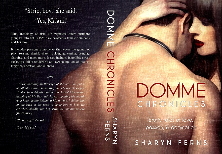 Print cover for Domme Chronicles: Erotic tales of love, passion, & domination