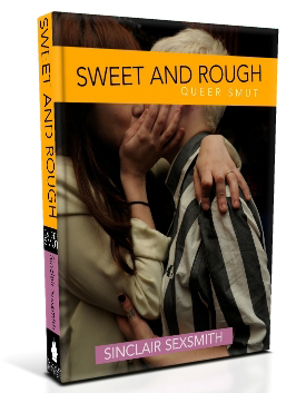Sweet & Rough: Queer Smut