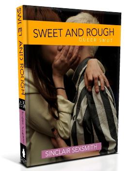 Sweet & Rough: Queer Smut