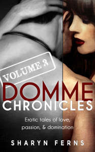 Domme Chronicles Vol 3