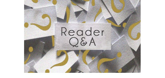 Reader Q&A: Podcast #100 [Audio]