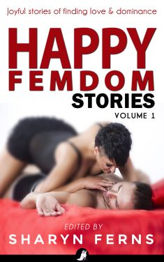 Happy Femdom Stories Vol 1