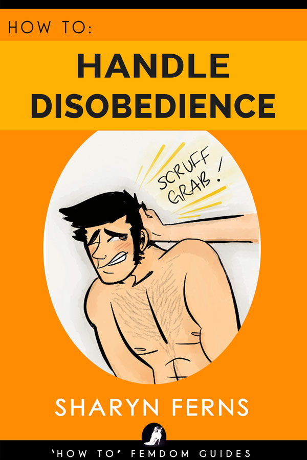 How to handle disobedience